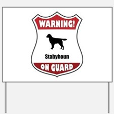 Staby On Guard Yard Sign