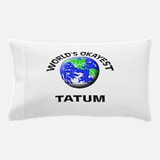 World's Okayest Tatum Pillow Case