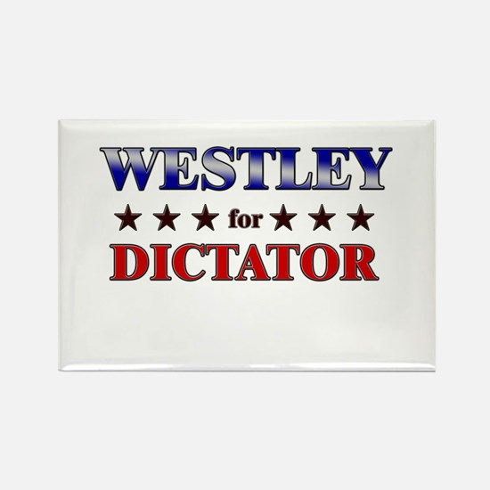 WESTLEY for dictator Rectangle Magnet