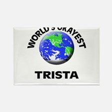World's Okayest Trista Magnets