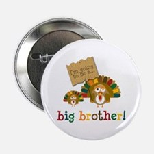 "little turkey brother 2.25"" Button"