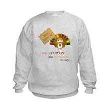 little turkey brother Sweatshirt