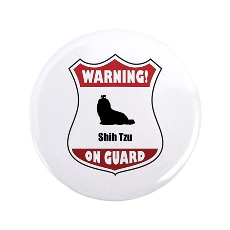 "Shih Tzu On Guard 3.5"" Button (100 pack)"