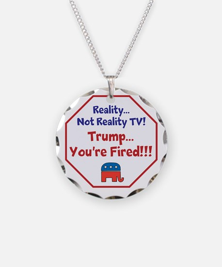 Reality, Anti Trump, Necklace