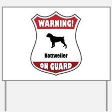 Rottweiler On Guard Yard Sign