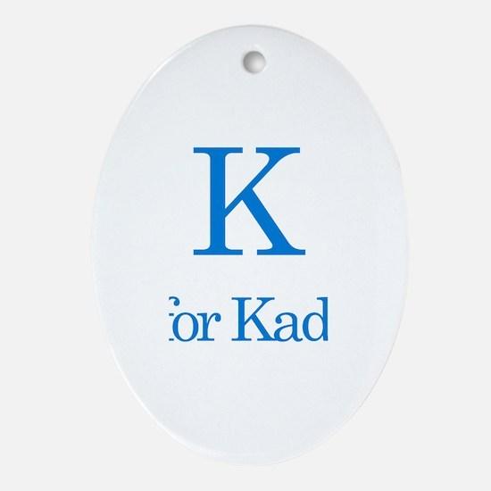 K is for Kaden Oval Ornament