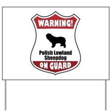 PLS On Guard Yard Sign