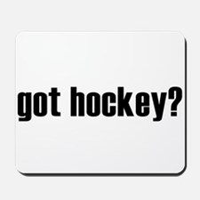 got hockey? Mousepad