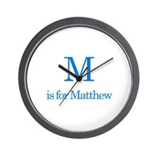 M is for Matthew Wall Clock