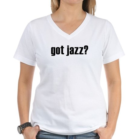 got jazz? Women's V-Neck T-Shirt