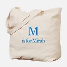 M is for Micah Tote Bag