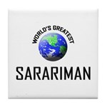 World's Greatest SARARIMAN Tile Coaster