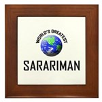 World's Greatest SARARIMAN Framed Tile