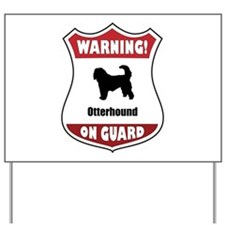 Otterhound On Guard Yard Sign