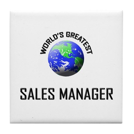 World's Greatest SALES MANAGER Tile Coaster
