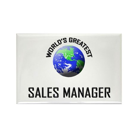 World's Greatest SALES MANAGER Rectangle Magnet (1