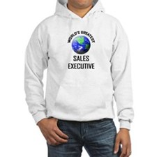 World's Greatest SALES EXECUTIVE Hoodie
