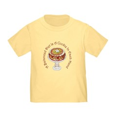 A Balanced Diet... Toddler T-Shirt