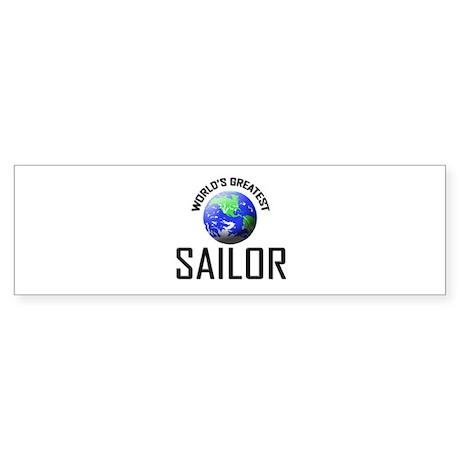 World's Greatest SAILOR Bumper Sticker