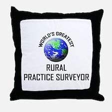 World's Greatest RURAL PRACTICE SURVEYOR Throw Pil