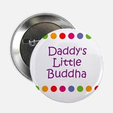 "Daddy's Little Buddha 2.25"" Button"