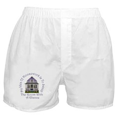 My Idea of Housework Is... Boxer Shorts