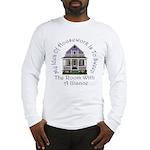 My Idea of Housework Is... Long Sleeve T-Shirt