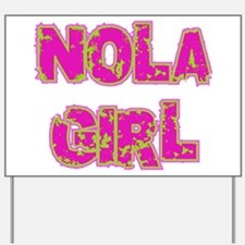NOLA Girl Yard Sign