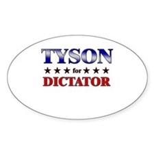 TYSON for dictator Oval Decal