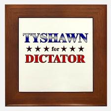 TYSHAWN for dictator Framed Tile