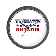 TYSHAWN for dictator Wall Clock