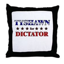 TYSHAWN for dictator Throw Pillow