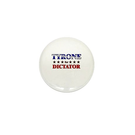 TYRONE for dictator Mini Button (10 pack)