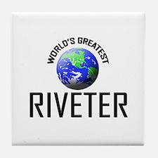 World's Greatest RIVETER Tile Coaster