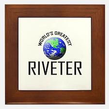 World's Greatest RIVETER Framed Tile