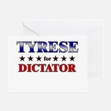 TYRESE for dictator Greeting Card