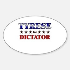 TYRESE for dictator Oval Decal