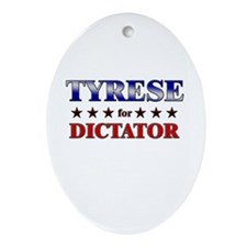TYRESE for dictator Oval Ornament