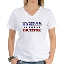 TYRESE for dictator Shirt