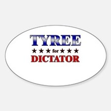 TYREE for dictator Oval Decal