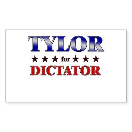 TYLOR for dictator Rectangle Sticker