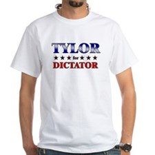 TYLOR for dictator Shirt