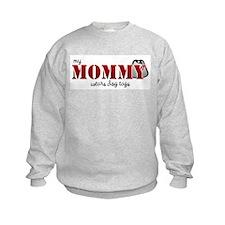 My mommy wears dogtags Sweatshirt