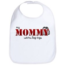 My mommy wears dogtags Bib