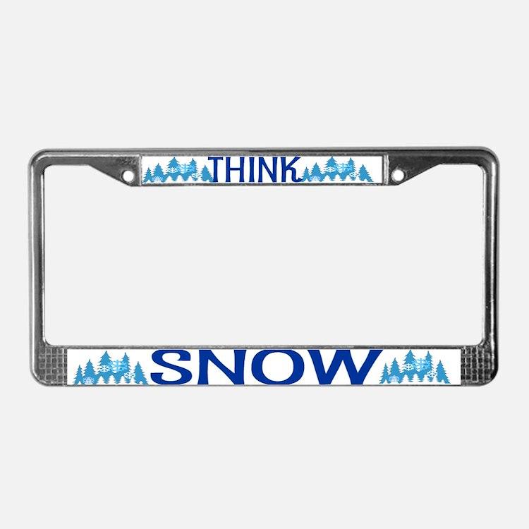 Think Snow License Plate Frame
