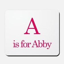 A is for Abby Mousepad