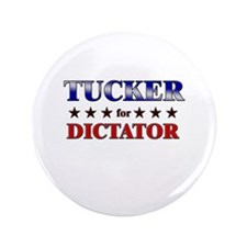 """TUCKER for dictator 3.5"""" Button"""