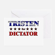 TRISTEN for dictator Greeting Card