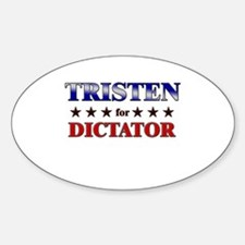 TRISTEN for dictator Oval Decal