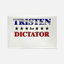 TRISTEN for dictator Rectangle Magnet